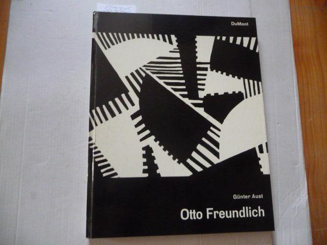 Otto Freundlich - 1878-1943: Aust, Günter