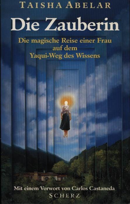 Die Zauberin: Taisha Abelar