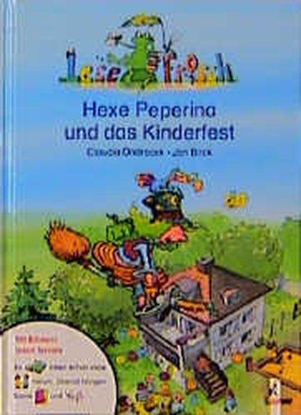 Hexe Peperina und das Kinderfest - Ondracek, Claudia und Jan Birck
