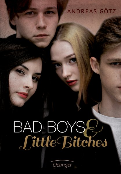 Bad Boys and Little Bitches: Band 1 - Götz, Andreas