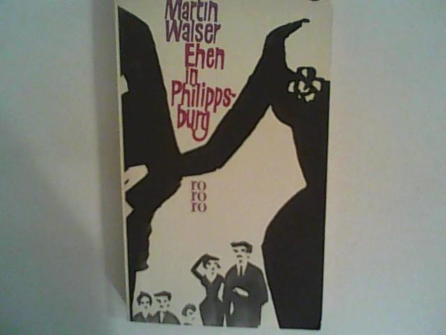 Ehen in Philippsburg.: Walser, Martin: