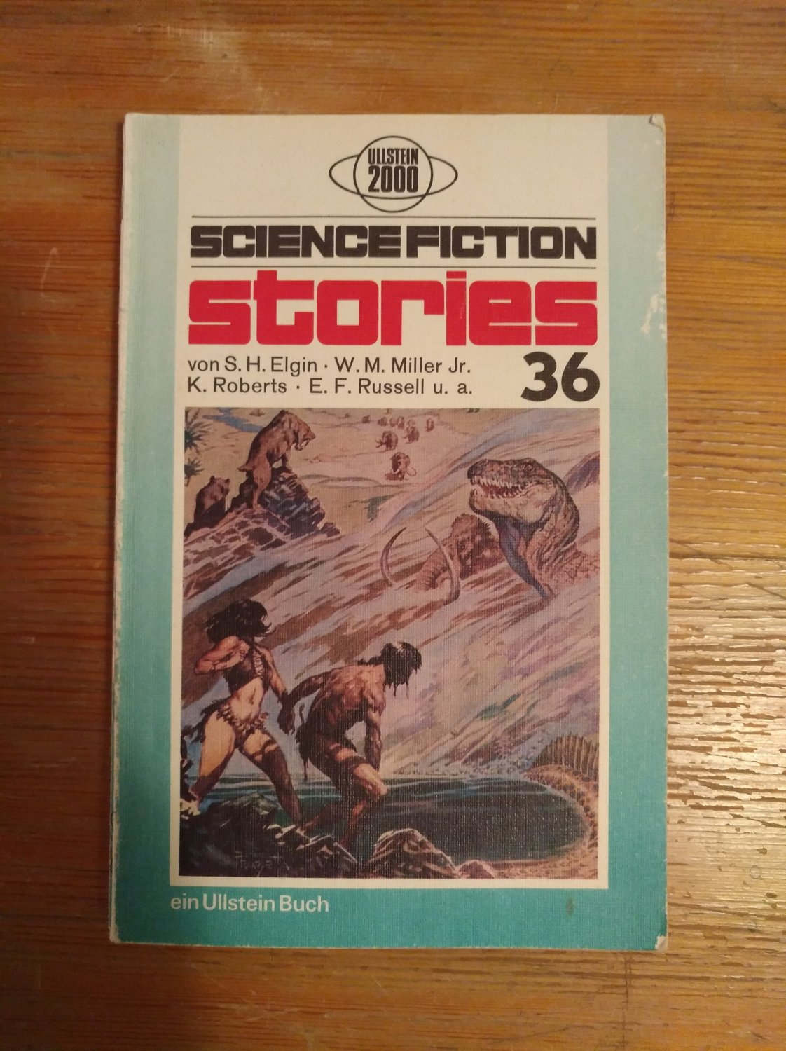 Science Fiction stories 36 - Elgin, S. H. / Miller Jr., W. M. / Roberts, K. / Russell, E. F. u. a.