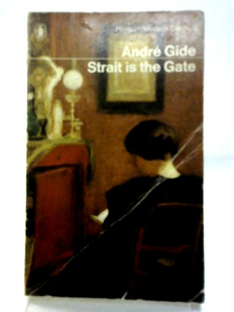 Strait is the Gate: Andre Gide