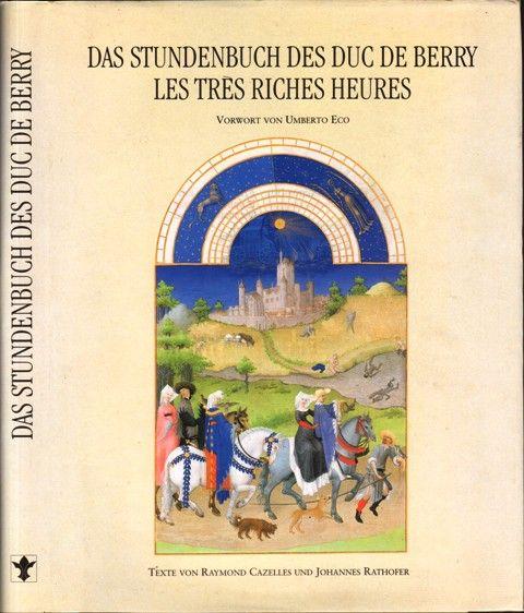 Das Stundenbuch des Duc de Berry -: Cazelles, Raymond und