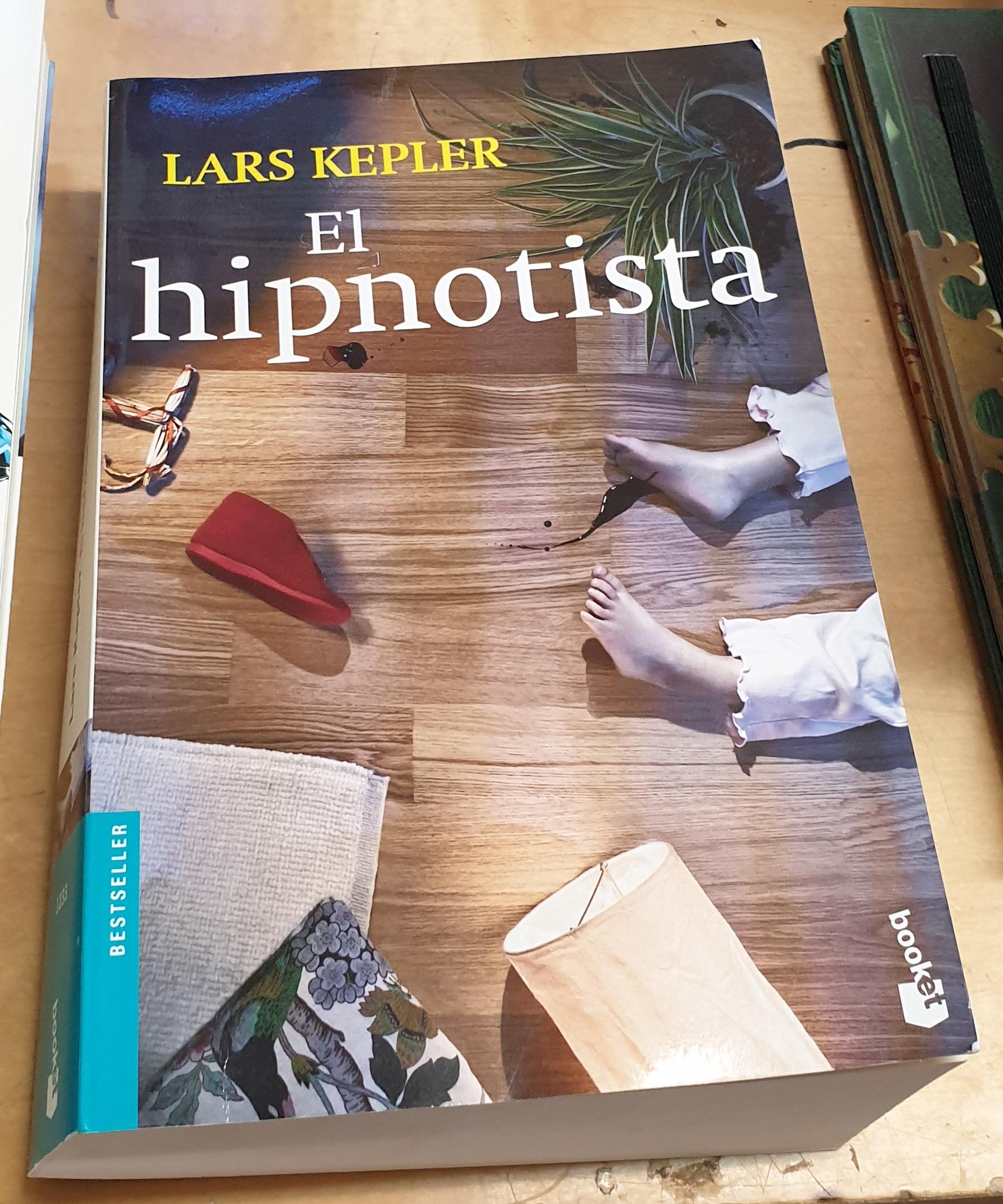 El hipnotista. Traducción María Sierra y Martín Lleonsi - KEPLER, LARS