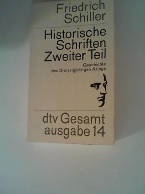 dtv-Gesamtausgabe. Bd. 14. - Historische Schriften; zweiter: Schiller, Friedrich: