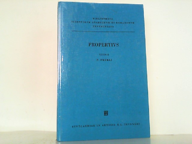 Sexti Properti elegiarum libri IV. Bibliotheca scriptorum: Fedeli, Paolo und