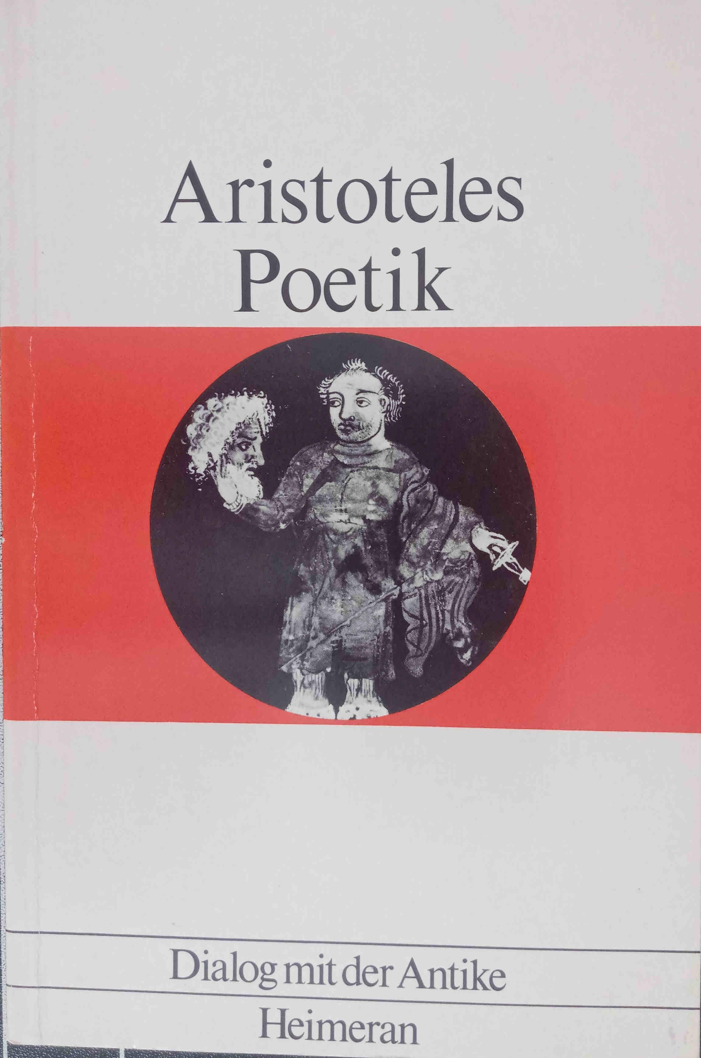 Poetik. Eingel., übers. u. erl. von Manfred: Aristoteles:
