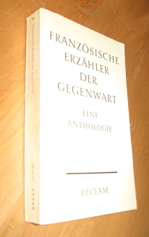 Französische Erzähler der Gegenwart. Eine Anthologie: Herausgeber Georges Schlocker