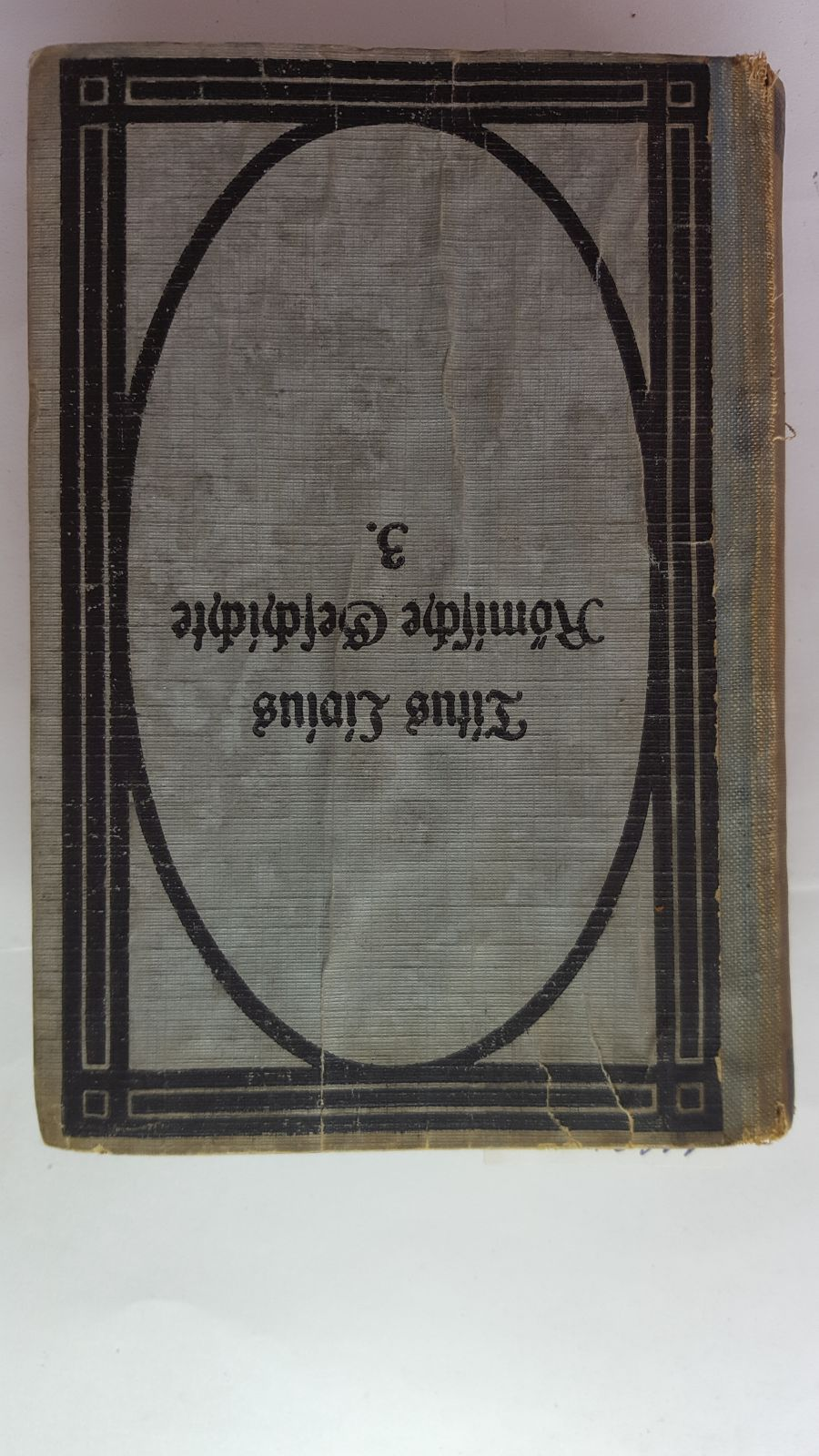 Titus Livius Römische Geschichte Band 3 Buch: Güthling, Otto: