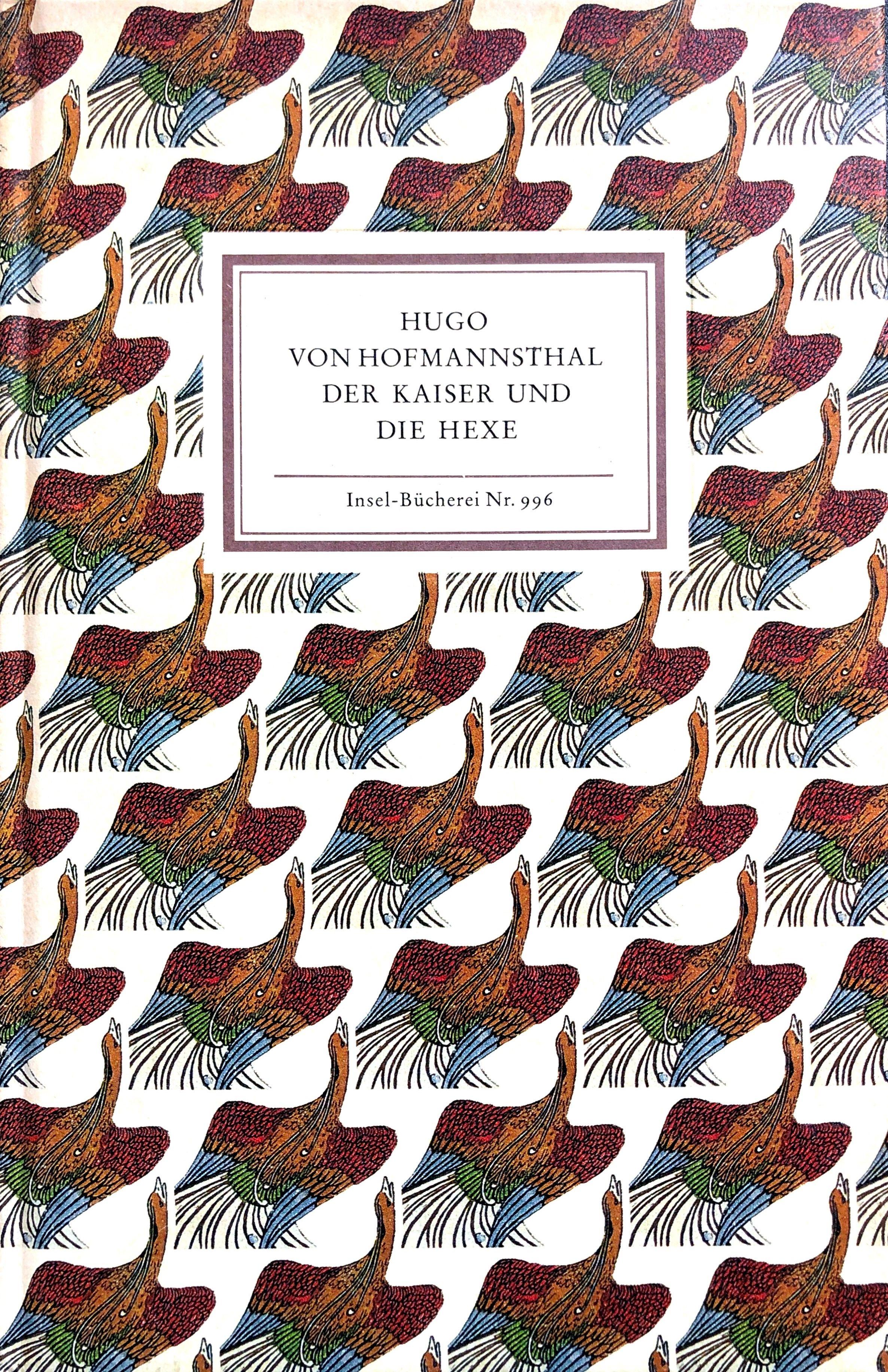 Der Kaiser und die Hexe - Mit: Hofmannsthal, Hugo von