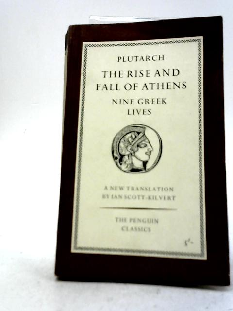 The Rise And Fall of Athens: Plutarch