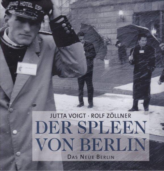 Der Spleen von Berlin.: Voigt, Jutta /