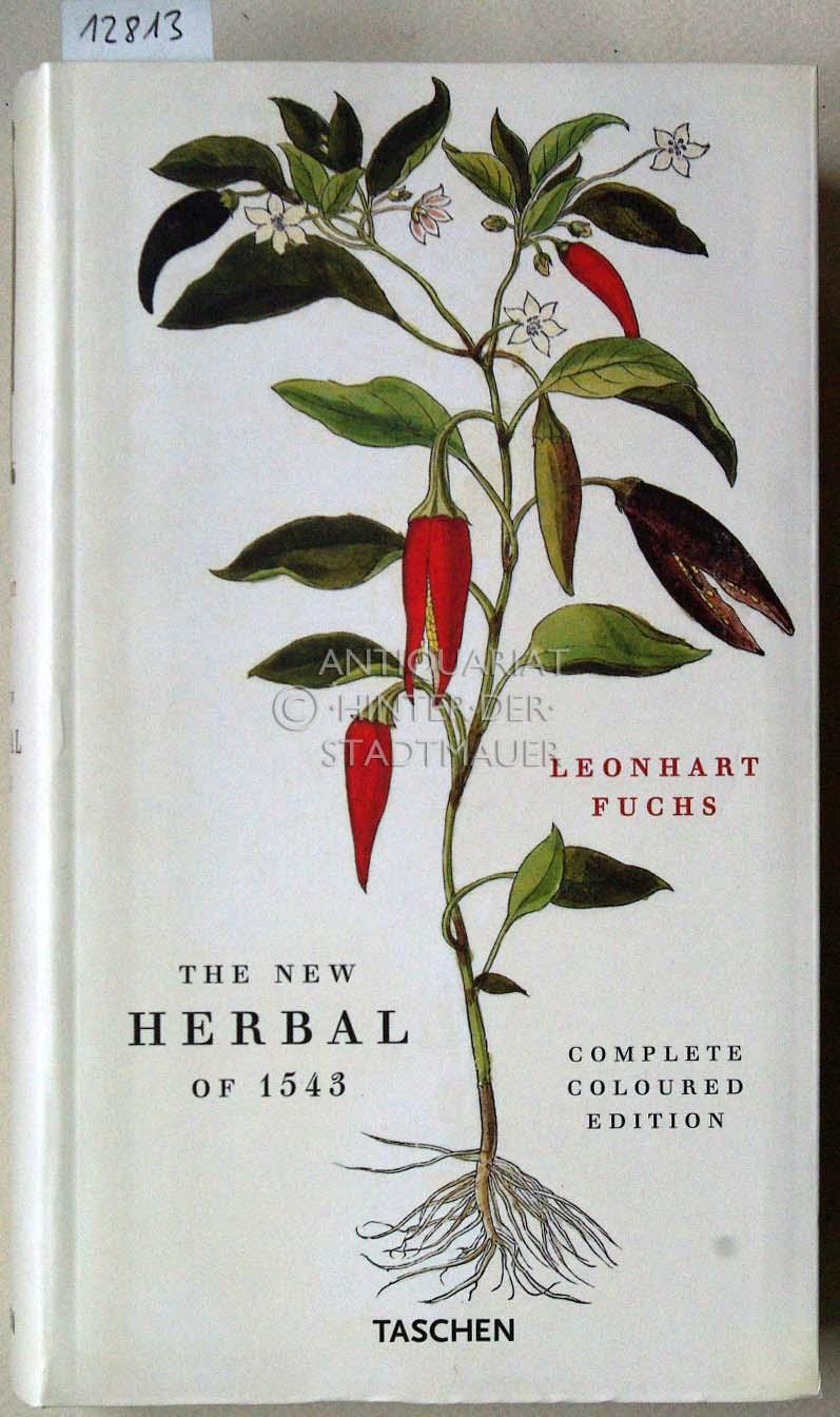 The New Herbal of 1543. New Kreüterbuch.: Fuchs, Leonhart: