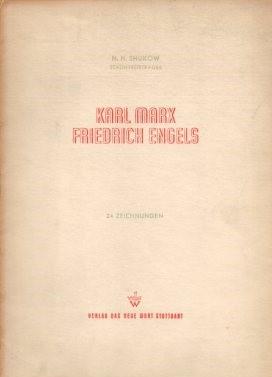 Karl Marx, Friedrich Engels : 24 Zeichnungen.: Shukow, Nikolaj: