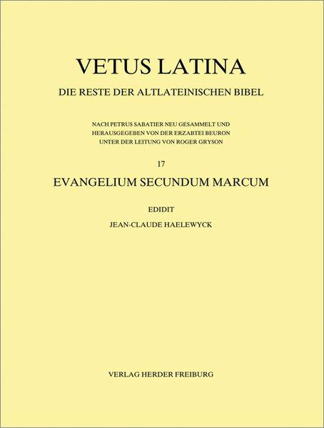 Vetus Latina. Die Reste der altlateinischen Bibel.: Erzabtei Beuron unter