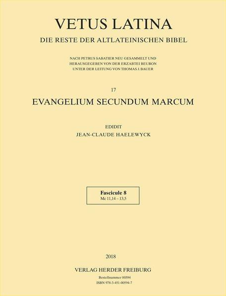Evangelium secundum Marcum. Band 17 - Fasc.: Erzabtei Beuron unter