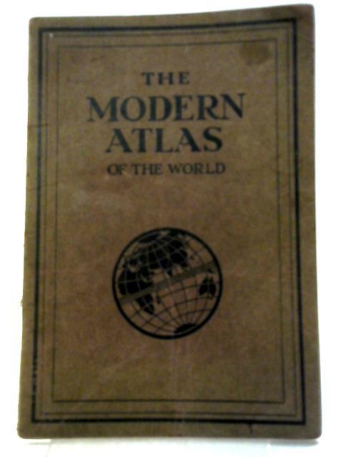 The Modern Atlas of The World: The Amalgamated Press
