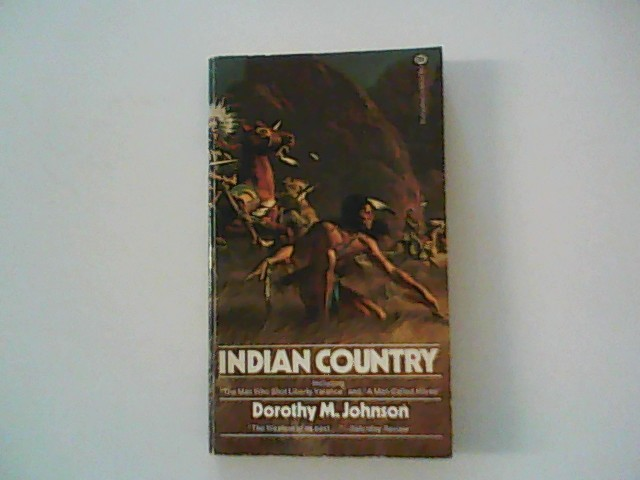 Indian Country: Johnson, Dorothy M.: