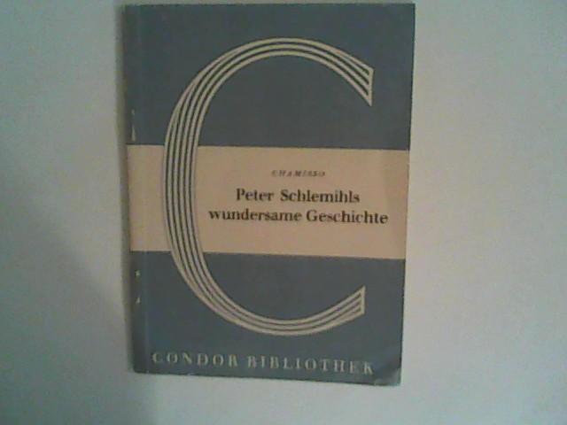 Peter Schlemihls wundersame Geschichte: Chamisso, Adelbert v.:
