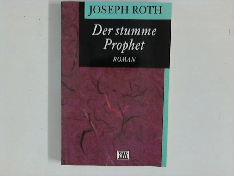 Der stumme Prophet : Roman.: Roth, Joseph: