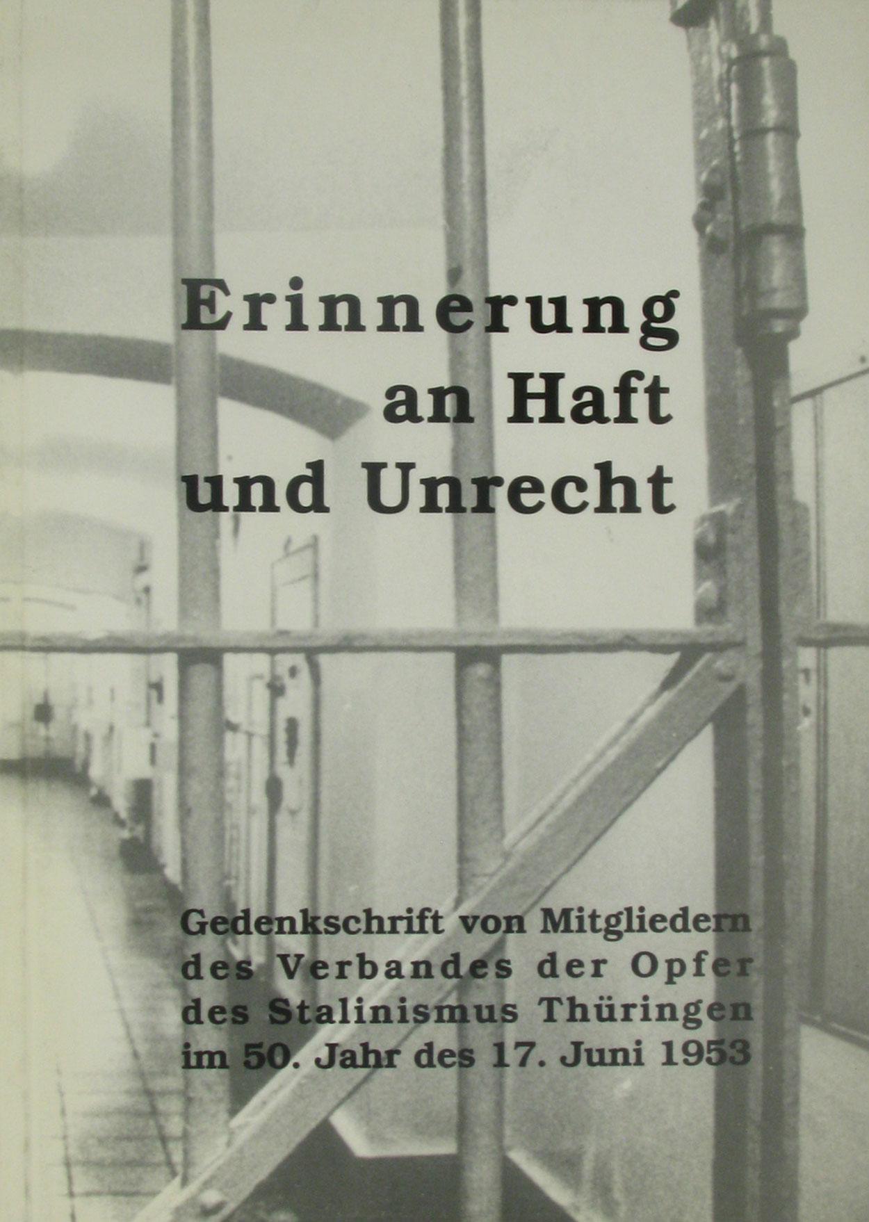 Erinnerung an Haft und Unrecht, - Düsterdick, Gerhard (Zusammenstellung)