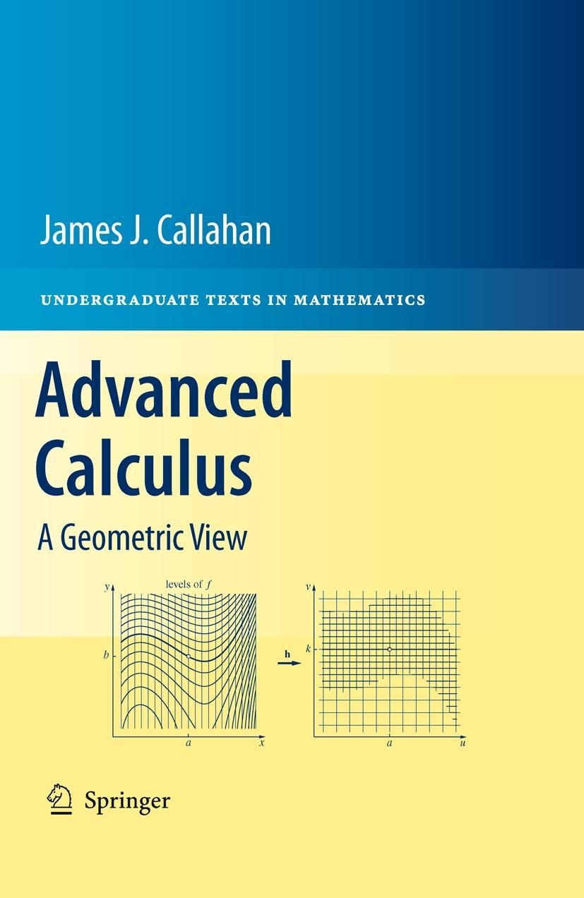 Advanced Calculus - Callahan, James
