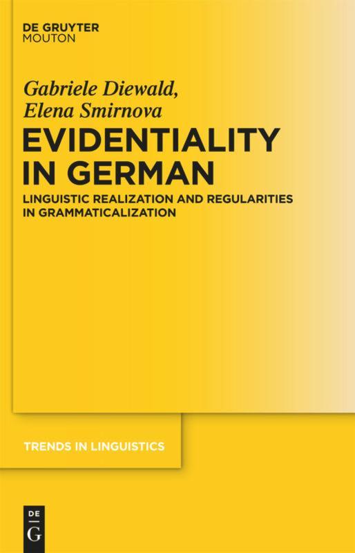 Evidentiality in German - Diewald, Gabriele|Smirnova, Elena