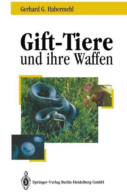 Gift - Tiere und ihre Waffen - Habermehl, Gerhard G.