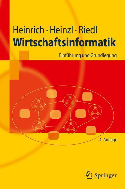 Wirtschaftsinformatik - Lutz J. Heinrich|Armin Heinzl|René Riedl