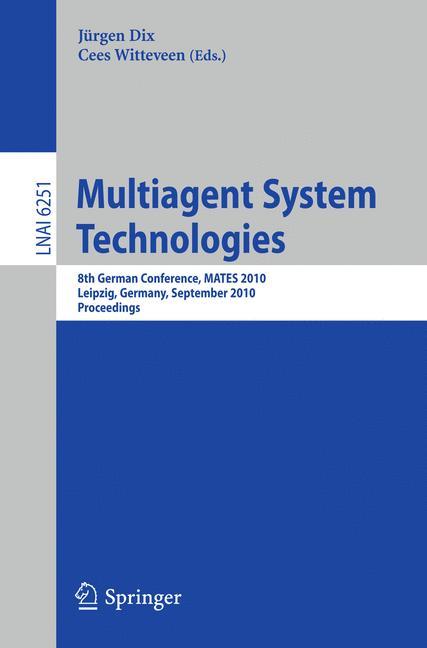 Multiagent System Technologies - Dix, Jürgen|Witteveen, Cees