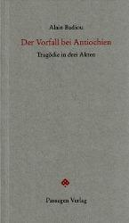 Der Vorfall bei Antiochien - Badiou, Alain