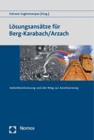 Lösungsansätze für Berg-Karabach/Arzach