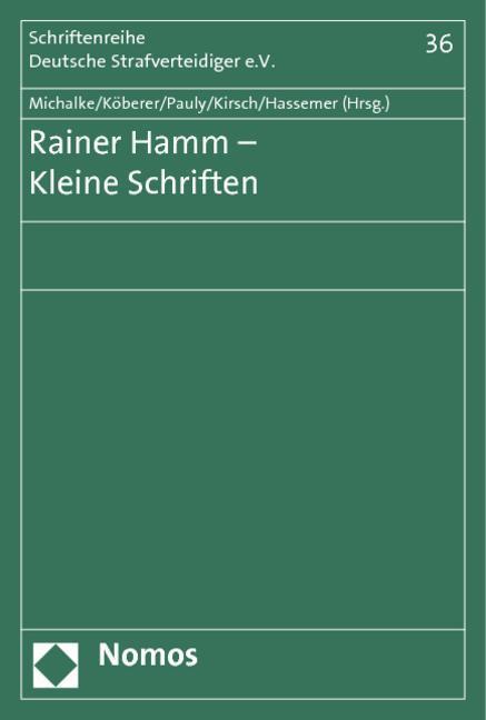 Rainer Hamm - Kleine Schriften - Michalke, Regina|Köberer, Wolfgang|Pauly, Jürgen