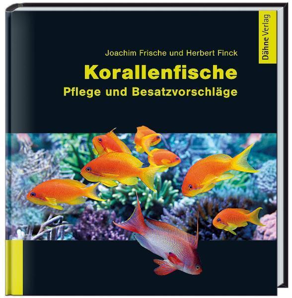 Korallenfische - Frische, Joachim Finck, Herbert
