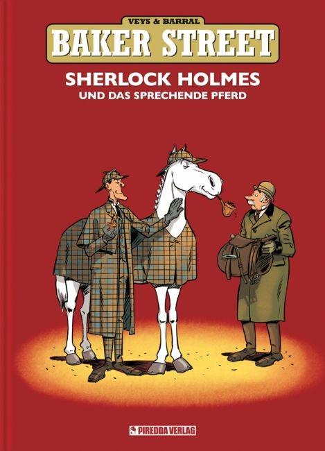 Sherlock Holmes und das sprechende Pferd - Veys, Pierre Barral, Nicolas