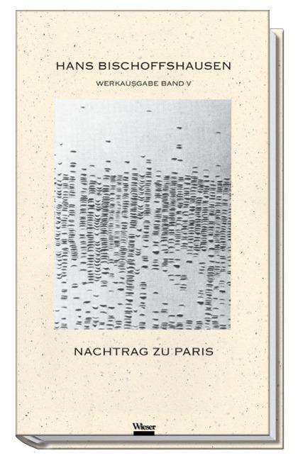 Nachtrag zu Paris - Bischoffshausen, Hans