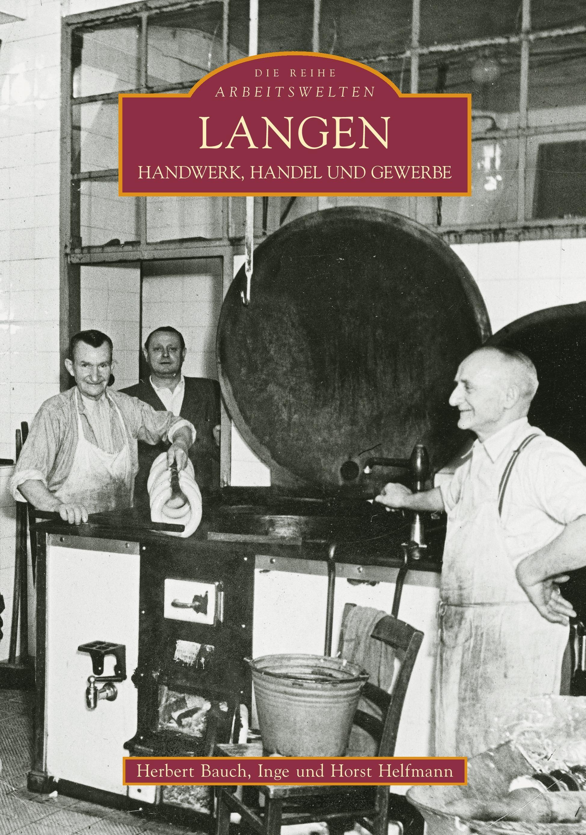 Langen - Bauch, Herbert Helfmann, Horst Helfmann, Inge