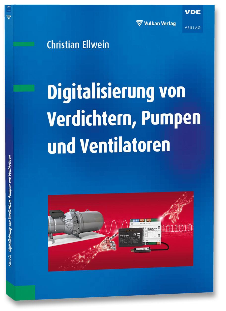 Digitalisierung von Verdichtern, Pumpen und Ventilatoren - Ellwein, Christian