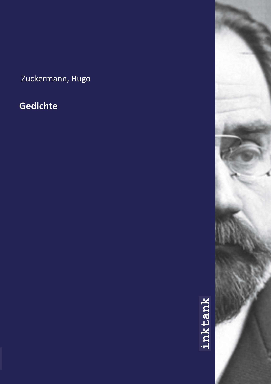 Gedichte - Zuckermann, Hugo