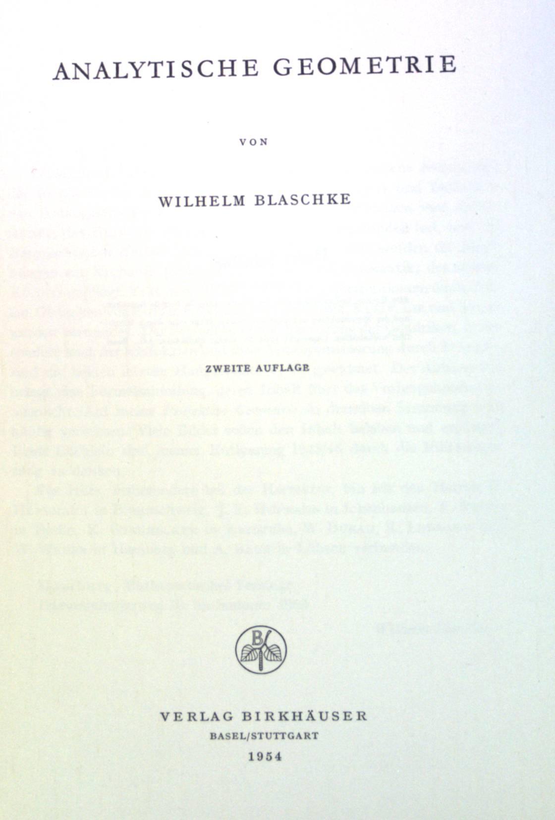Analytische Geometrie. Mathematische Reihe, Band 16: Blaschke, Wilhelm: