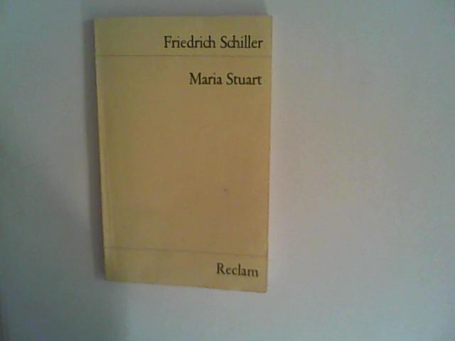 Maria Stuart . Trauerspiel: Schiller, Friedrich:
