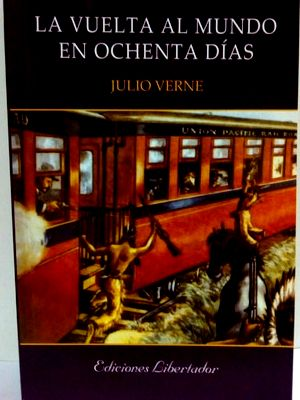 Libro la vuelta al mundo en 80 dias julio verne - Julio Verne