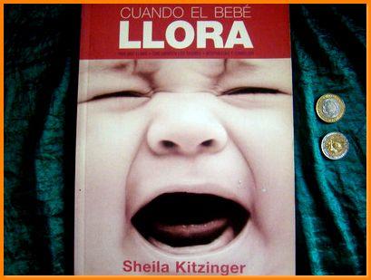 cuando el bebe llora sheila kitzinger Ed. 2006 - Sheila Kitzinger