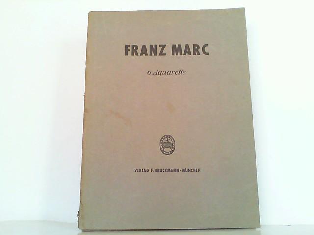 6 Aquarelle.: Marc, Franz: