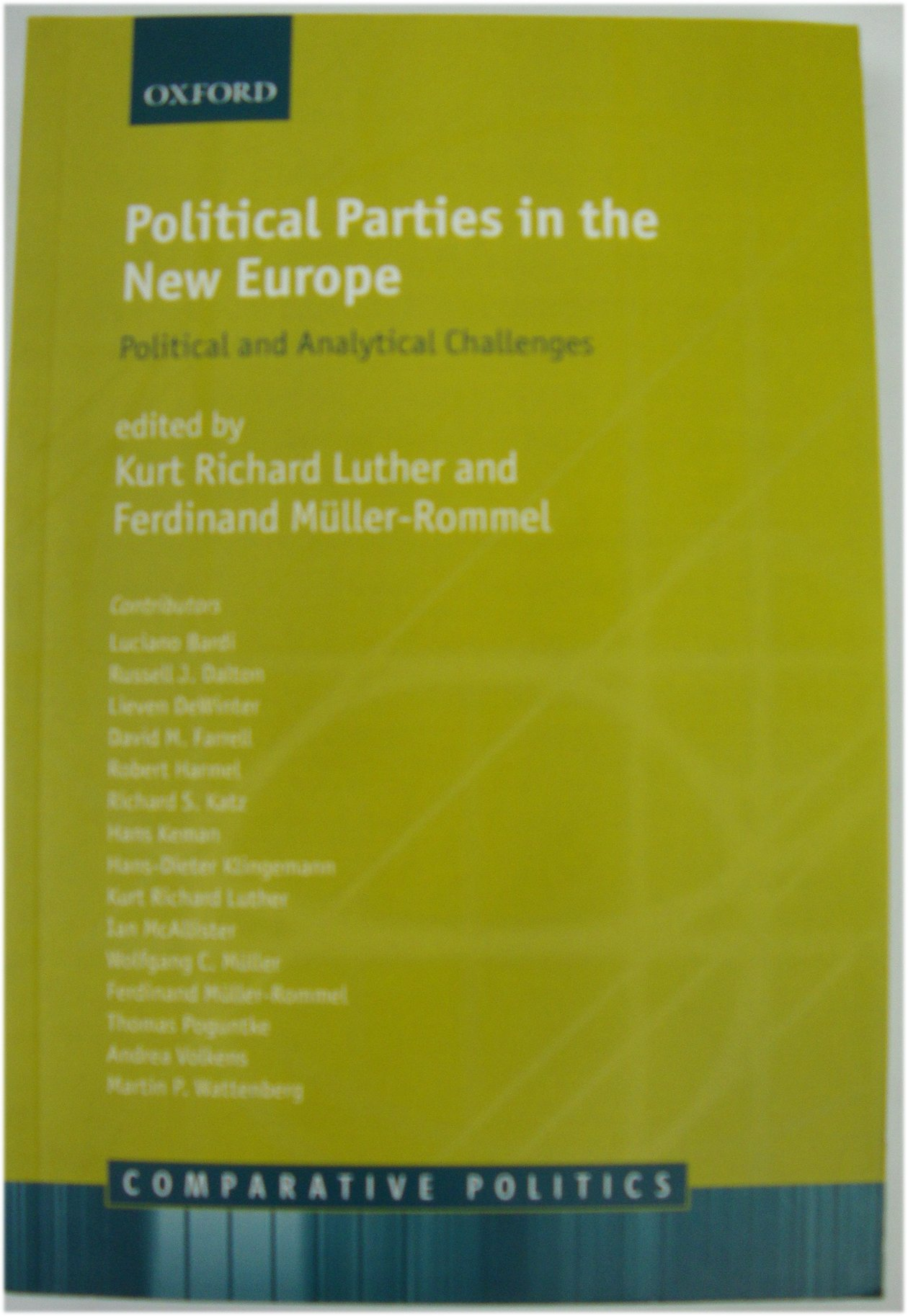 Political Parties in the New Europe: Political: Luther, Kurt Richard;