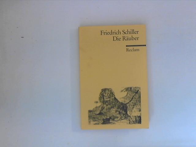 Die Räuber : Ein Schauspiel. Reclams Universal-Bibliothek: Schiller, Friedrich: