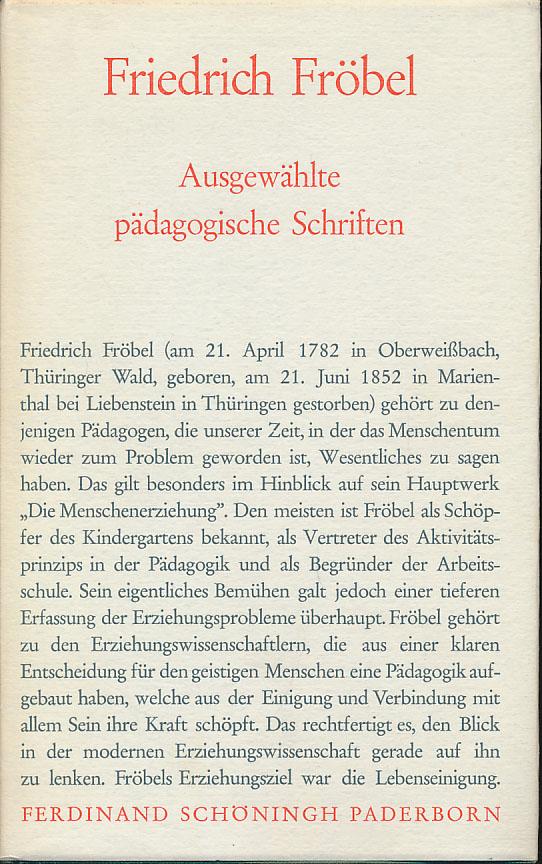 Ausgewählte pädagogische Schriften. [Widmungsexemplar] Besorgt von Julius: Fröbel, Friedrich:
