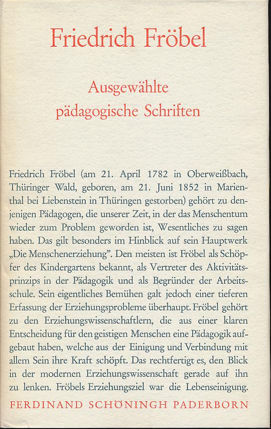 Ausgewählte pädagogische Schriften. Besorgt von Julius Scheveling.: Fröbel, Friedrich: