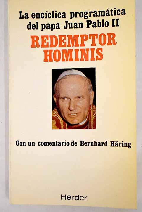 Redemptor hominis: encíclica programática del papa Juan Pablo II